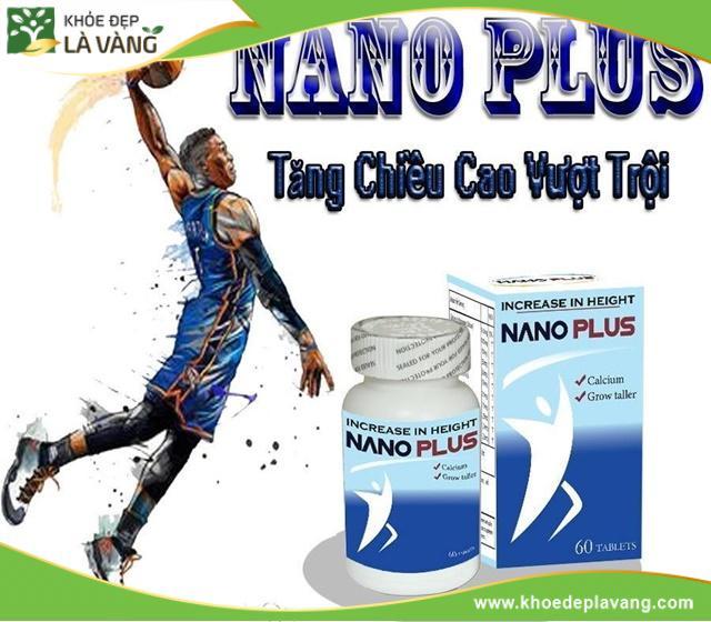 Thuốc tăng chiều cao Nano Plus có thật sự tốt hay không? [Review chi tiết nhất]